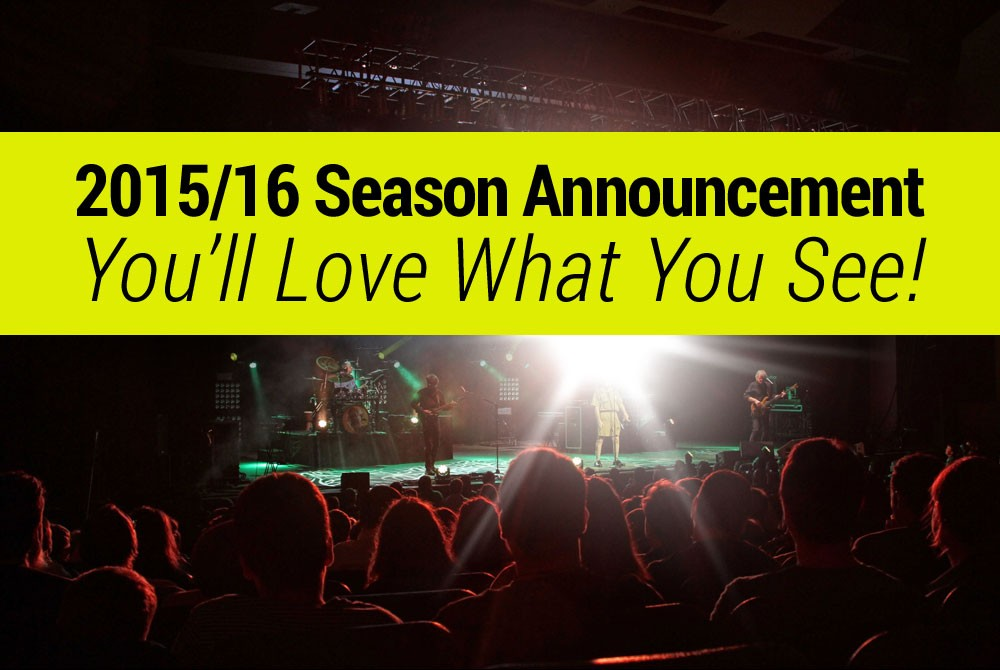 2015/16 Season Announcement