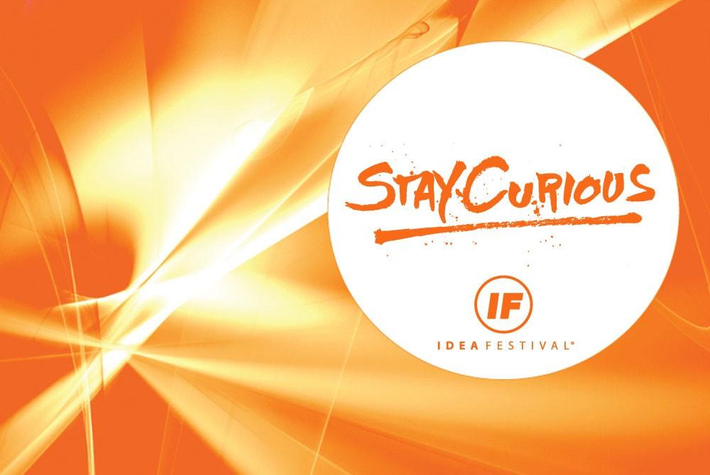 ideafestival-stay-curious.jpg