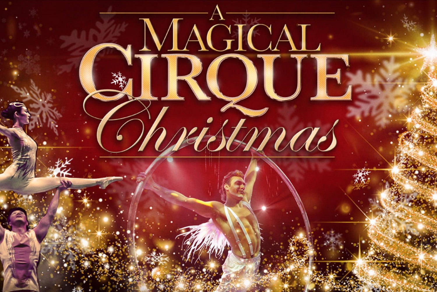 Cirque Christmas.A Magical Cirque Christmas December 8 Ekucenter Com