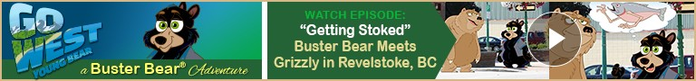 """Watch: """"Getting Stoked"""" - """"Go West, Young Bear!"""" – A Buster Bear® Adventure"""