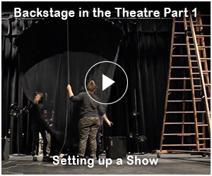 Backstage in the Theatre Part 1: Setting up a Show