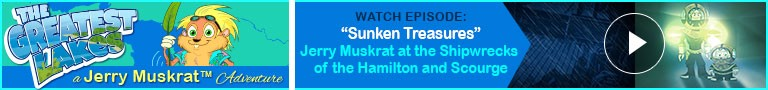 Watch: Sunken Treasures - Jerry Muskrat and Captain Nemo at the Shipwrecks of the Hamilton and Scourge