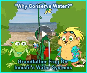 "Watch: ""Why Conserve Water?"" Grandfather Frog On Innisfil's Water Systems"