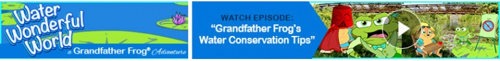 "Watch: ""Grandfather Frog's Water Conservation Tips"""
