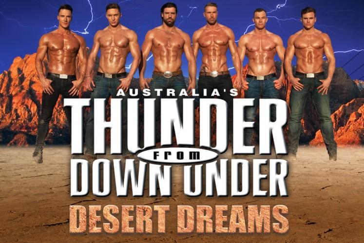 Australia's Thunder From Down Under - Desert Dreams