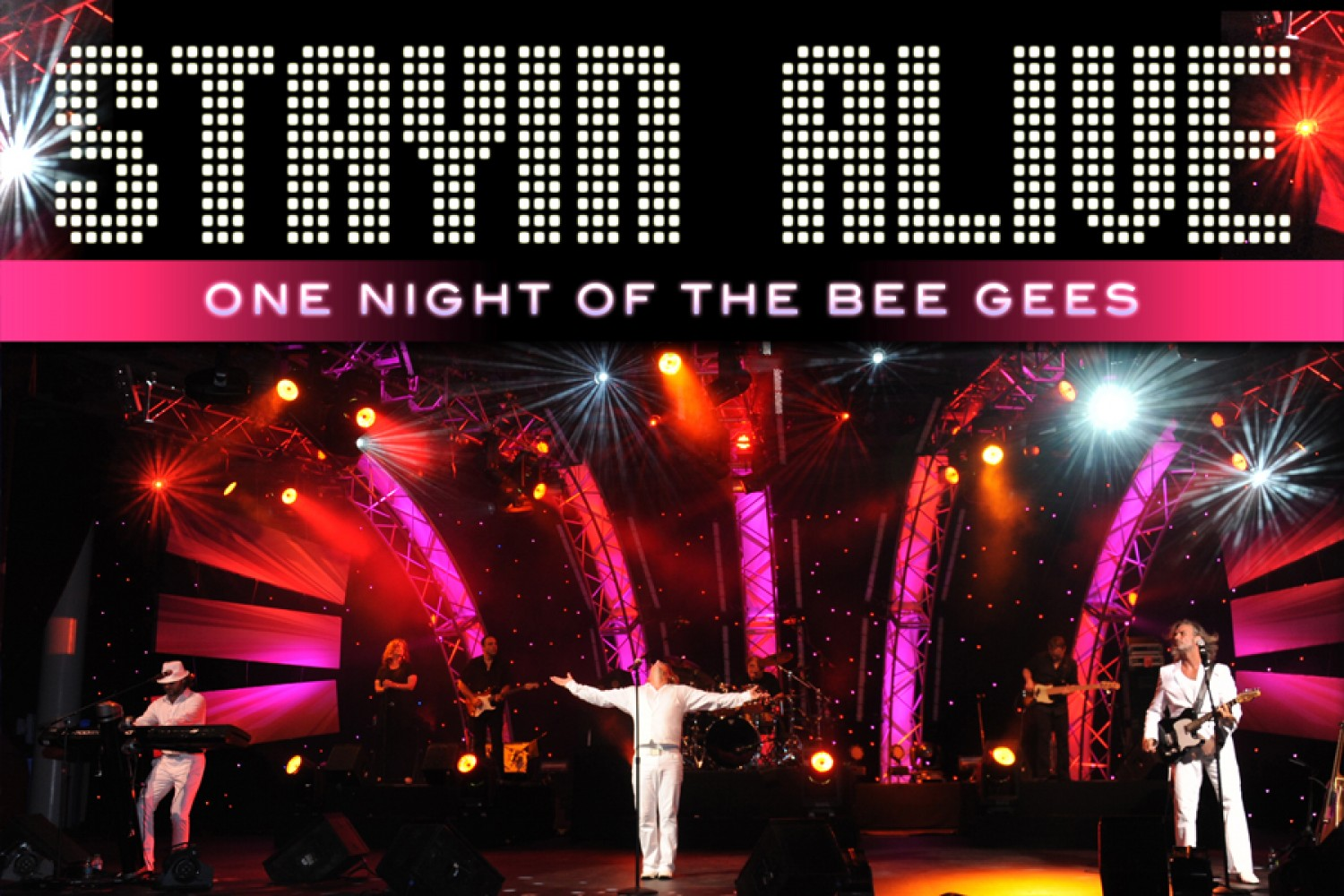 Sold Out Stayin Alive A Tribute To The Bee Gees Show The Lyric Theatre